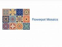 Flowerpot Mosaics